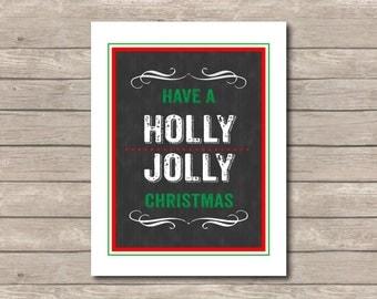 Have a Holly Jolly Christmas Printable, Christmas Art Print, Red Green Art