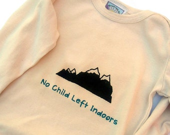 """Organic Baby 0 3 6 12 18 months LONG or Short Sleeve """"No Child Left Indoors"""" - Natural Handprinted Eco Friendly Children - Baby Clothes"""