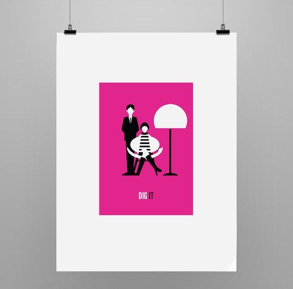 Dig It - Graphic Illustration Print