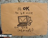 It's OK to be nice on the internet patch