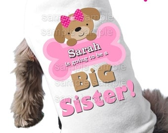 Dog big SISTER to be tee shirt- doggie bone dog tshirt pregnancy announcement for the people kind
