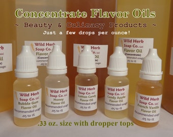 CONCENTRATE FLAVOR OILS: Variety of flavors, sizes!