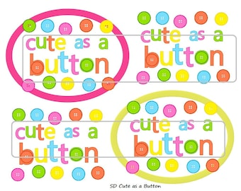 "DIY Printable ""Cute as a Button"" Shrinkable Digital Images (JPEG File)"