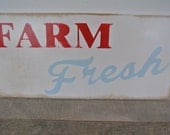 farm fresh painted wooden sign kitchen decor rustic wooden sign farm decor red blue decor painted wooden sign distressed
