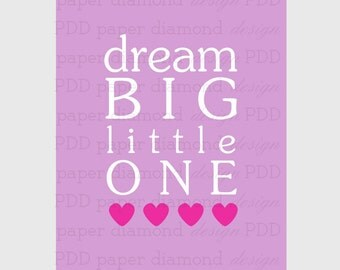 Baby Girl Nursery Decor Print - Dream Big Little One Lavender Lilac Pink Wall Art