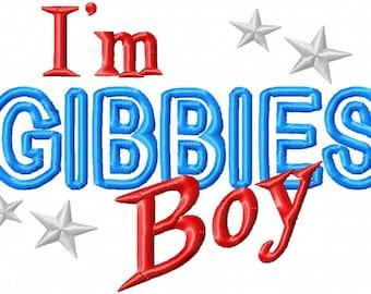 I'm GIBBIES Boy - Applique - Machine Embroidery Design - 4 Sizes
