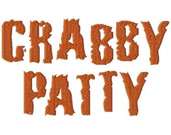 """Crabby Patty Machine Embroidery Font - Sizes 1"""",2"""",3"""",4"""" BUY 2 get 1 FREE"""