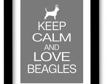 Beagle Art, Keep Calm and Love Beagles Print, Modern Wall Decor, Poster