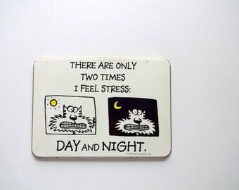 Vintage Hallmark Stress Sign 1980s