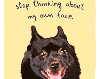 Schipperke 5x7 print of original painting with phrase