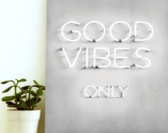 Good Vibes Only Poster - Inspirational Art Print - Inspirational Quote Poster - Inspirational Quote Art - Inspirational Wall Decor- Dorm Art