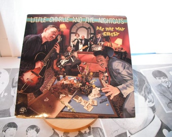 Little Charlie and the Nightcats All The Way Crazy On Alligator Records 1987