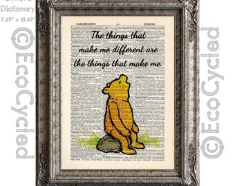 Winnie the Pooh Quote 15 Things that make me different make me on Vintage Upcycled Dictionary Art Print Book Art Print Book Lover Gift
