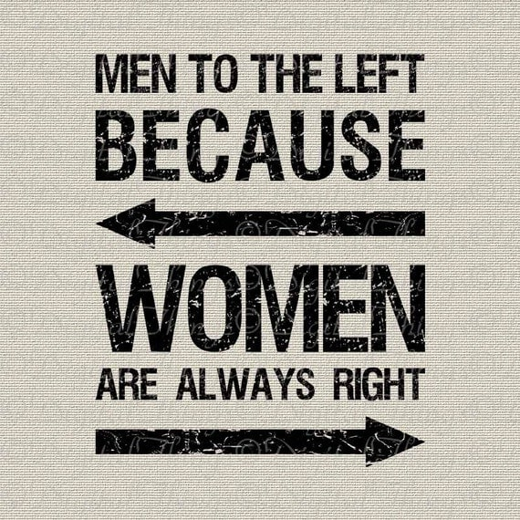 With The Right Woman Scarface Quote: Inspirational Quote Women Always Right Typography Wall Decor
