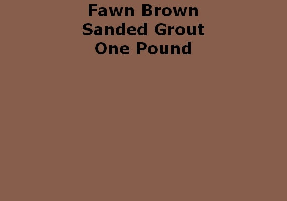 Brown Grout Colorant : Mosaic grout fawn brown sanded one pound from