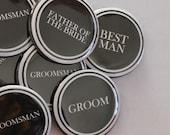 Set of 10 Groomsman Buttons- CUSTOMIZABLE