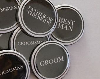Set of 10 Groomsman Buttons- CUSTOMIZABLE