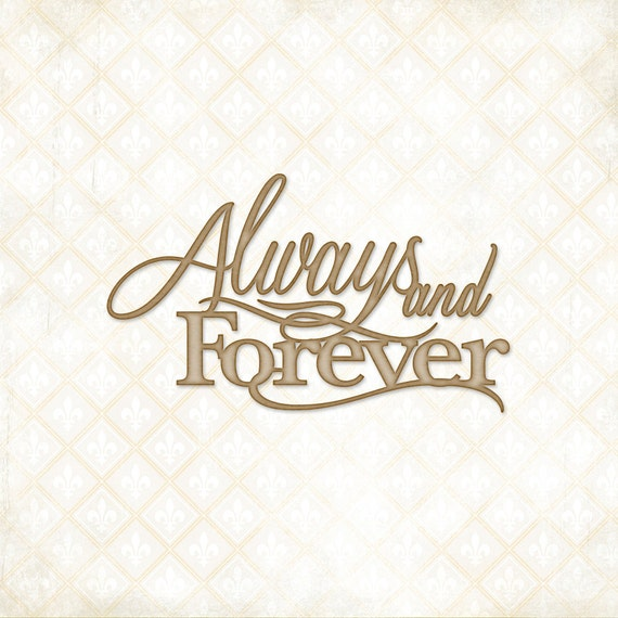 Blue Fern Studios Chipboard - Always and Forever