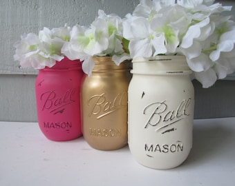 Painted and Distressed Ball Mason Jars- Gold Metalic, Hot Pink and Cream/White/Ivory-Set of 3-Flower Vases, Rustic Wedding, Centerpieces