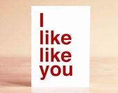 Funny Valentine Card - Anniversary Card - Funny Anniversary Card - Boyfriend Card - Boyfriend Gift - I like like you