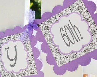 Happy 60th Birthday banner--you chose what age you want to say on the banner