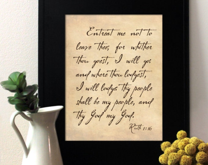 Ruth 1:16 script letter, Inspirational Quote, Writing Cursive Print. Vintage Wedding Decor. Unframed.