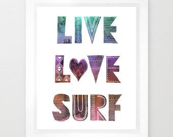 LIVE LOVE SURF  Art Printby SchatziBrown
