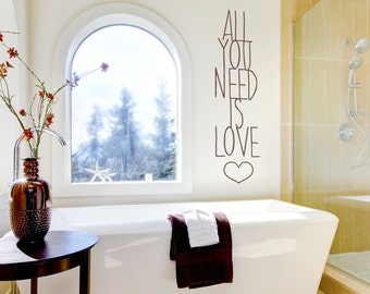 All You Need Is Love Wall Quote Decal - Typography Decal, Love Quote Decal, Love Decal Sticker, Love Wall Sticker, Beatles Quote Decal