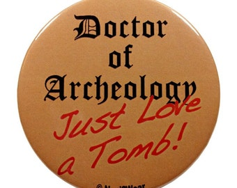 Who River Song 11th Doctor 2-Inch Button: Doctor of Archeology