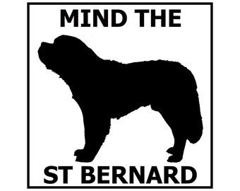 Mind the St. Bernard ceramic door/gate sign tile