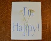 I'm Happy watercolor with wild Daisy's