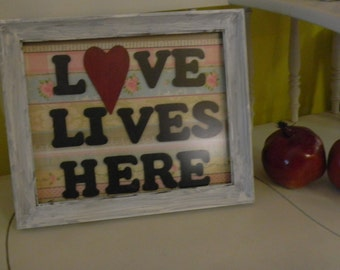 Love LIves Here frame