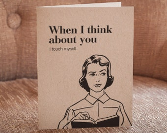 When I Think About You I Touch Myself Letterpress Card - Woman