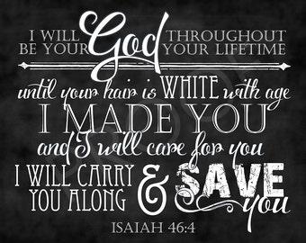 Scripture Art - Isaiah 46:4 Chalkboard Style