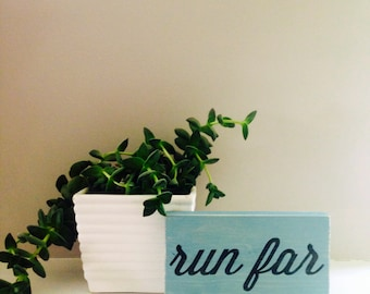 Mini Run Far hand painted sign