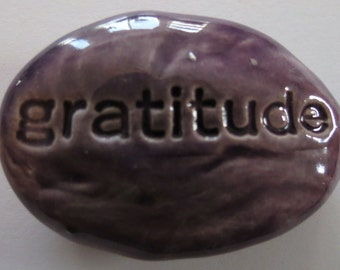 GRATITUDE Pocket Stone  - Ceramic - PURPLE Art Glaze - Inspirational Art Piece
