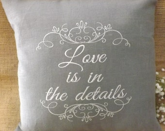 "Decorative Pillow, ""Love is in the details"" embroidery pillow, custom, personalized, housewares"