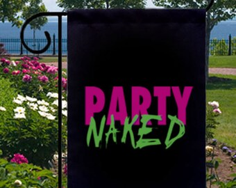 Party Naked New Small Garden Yard Flag Gifts Events Parties Choose Color