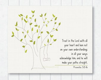 Trust in the Lord . Proverbs 3:5-6 . Childrens Scripture Print with Tree