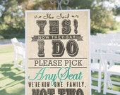 Wedding Seating Sign for Ceremony- Pick a Seat, Not a Side!