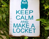 Keep Calm and Make a Locket~ Origami Owl  Table Prop