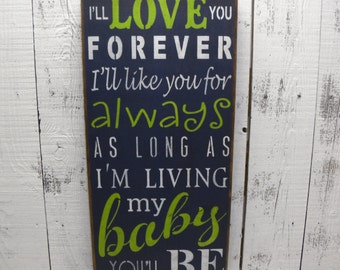 wooden sign, I'll love you forever,my baby you'll be, subway art, wall hanging, wall decor