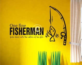 Vinyl wall decal One fine fisherman lives here with the catch of his life Western  FREE Shipping in the US B40