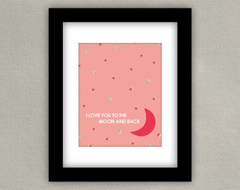 I Love You To The Moon and Back Wall Art - Baby Girl Room Decor - Gray and Coral Pink Nursery Print
