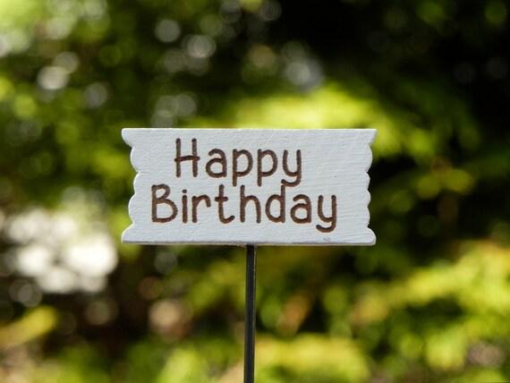 Fairy Garden Accessories Sign Miniature Happy Birthday