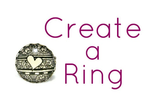 Create A Ring, Choose ANY shop design, Hand drawn
