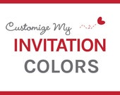 Customize Your Invitation Colors - Invitation Add-On