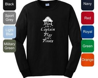 Work Like a Captain Play Like a Pirate Long Sleeve  T-Shirt 2400 - WRW-155T