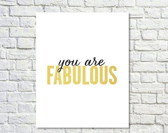BUY 2 GET 1 FREE Typography Poster, Gold Black Decor, Fab, Motivational Poster, Inspirational, Office Decor - You are Fabulous