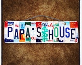 Papa's House. Licenseplate. Sign. Homedecor. Granpa. Papa. Father. Dad. Giftidea